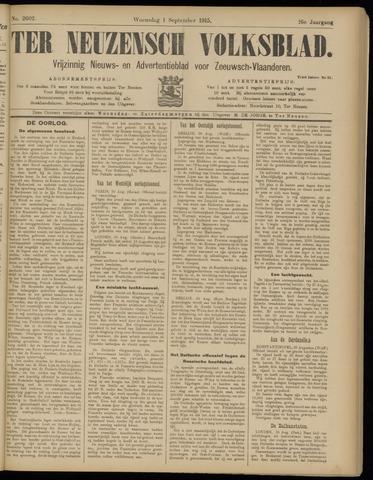 Ter Neuzensch Volksblad. Vrijzinnig nieuws- en advertentieblad voor Zeeuwsch- Vlaanderen / Zeeuwsch Nieuwsblad. Nieuws- en advertentieblad voor Zeeland 1915-09-01