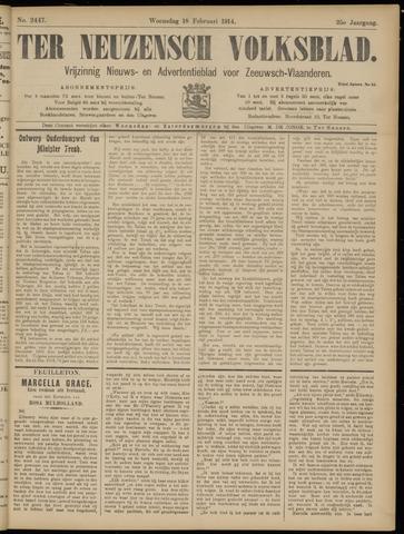 Ter Neuzensch Volksblad. Vrijzinnig nieuws- en advertentieblad voor Zeeuwsch- Vlaanderen / Zeeuwsch Nieuwsblad. Nieuws- en advertentieblad voor Zeeland 1914-02-18