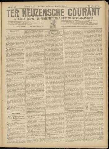 Ter Neuzensche Courant. Algemeen Nieuws- en Advertentieblad voor Zeeuwsch-Vlaanderen / Neuzensche Courant ... (idem) / (Algemeen) nieuws en advertentieblad voor Zeeuwsch-Vlaanderen 1936-12-09