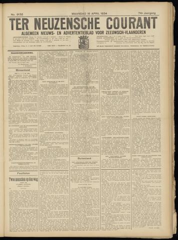 Ter Neuzensche Courant. Algemeen Nieuws- en Advertentieblad voor Zeeuwsch-Vlaanderen / Neuzensche Courant ... (idem) / (Algemeen) nieuws en advertentieblad voor Zeeuwsch-Vlaanderen 1934-04-16