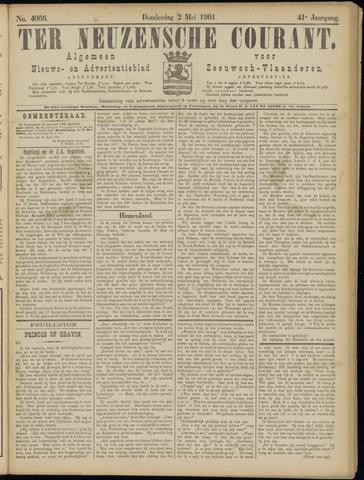 Ter Neuzensche Courant. Algemeen Nieuws- en Advertentieblad voor Zeeuwsch-Vlaanderen / Neuzensche Courant ... (idem) / (Algemeen) nieuws en advertentieblad voor Zeeuwsch-Vlaanderen 1901-05-02