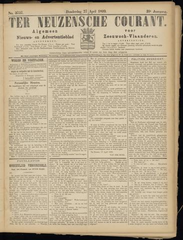 Ter Neuzensche Courant. Algemeen Nieuws- en Advertentieblad voor Zeeuwsch-Vlaanderen / Neuzensche Courant ... (idem) / (Algemeen) nieuws en advertentieblad voor Zeeuwsch-Vlaanderen 1899-04-27