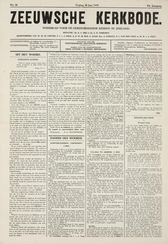 Zeeuwsche kerkbode, weekblad gewijd aan de belangen der gereformeerde kerken/ Zeeuwsch kerkblad 1939-06-30