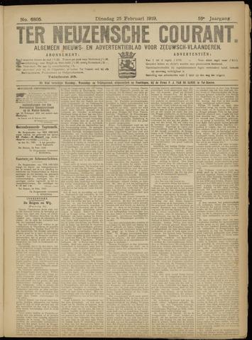 Ter Neuzensche Courant. Algemeen Nieuws- en Advertentieblad voor Zeeuwsch-Vlaanderen / Neuzensche Courant ... (idem) / (Algemeen) nieuws en advertentieblad voor Zeeuwsch-Vlaanderen 1919-02-25