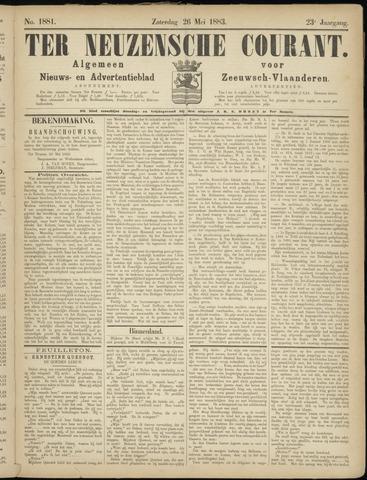 Ter Neuzensche Courant. Algemeen Nieuws- en Advertentieblad voor Zeeuwsch-Vlaanderen / Neuzensche Courant ... (idem) / (Algemeen) nieuws en advertentieblad voor Zeeuwsch-Vlaanderen 1883-05-26