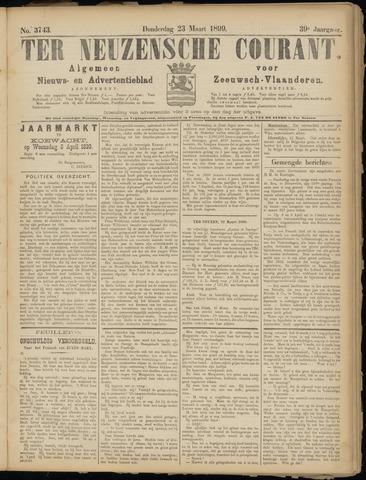 Ter Neuzensche Courant. Algemeen Nieuws- en Advertentieblad voor Zeeuwsch-Vlaanderen / Neuzensche Courant ... (idem) / (Algemeen) nieuws en advertentieblad voor Zeeuwsch-Vlaanderen 1899-03-23
