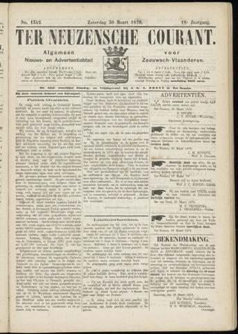 Ter Neuzensche Courant. Algemeen Nieuws- en Advertentieblad voor Zeeuwsch-Vlaanderen / Neuzensche Courant ... (idem) / (Algemeen) nieuws en advertentieblad voor Zeeuwsch-Vlaanderen 1878-03-30