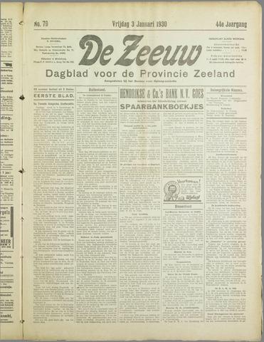 De Zeeuw. Christelijk-historisch nieuwsblad voor Zeeland 1930-01-03