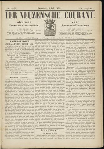 Ter Neuzensche Courant. Algemeen Nieuws- en Advertentieblad voor Zeeuwsch-Vlaanderen / Neuzensche Courant ... (idem) / (Algemeen) nieuws en advertentieblad voor Zeeuwsch-Vlaanderen 1879-07-09