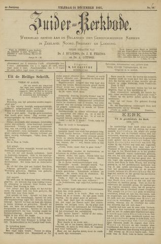 Zuider Kerkbode, Weekblad gewijd aan de belangen der gereformeerde kerken in Zeeland, Noord-Brabant en Limburg. 1897-12-24