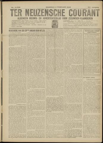 Ter Neuzensche Courant. Algemeen Nieuws- en Advertentieblad voor Zeeuwsch-Vlaanderen / Neuzensche Courant ... (idem) / (Algemeen) nieuws en advertentieblad voor Zeeuwsch-Vlaanderen 1942-02-02