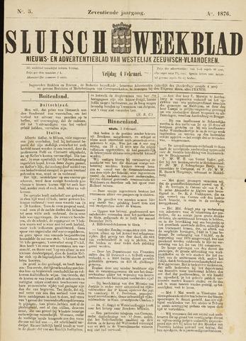 Sluisch Weekblad. Nieuws- en advertentieblad voor Westelijk Zeeuwsch-Vlaanderen 1876-02-04