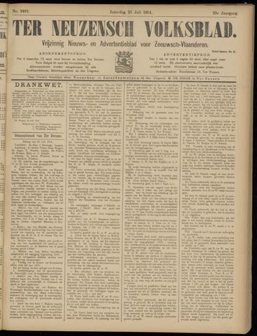 Ter Neuzensch Volksblad. Vrijzinnig nieuws- en advertentieblad voor Zeeuwsch- Vlaanderen / Zeeuwsch Nieuwsblad. Nieuws- en advertentieblad voor Zeeland 1914-07-25