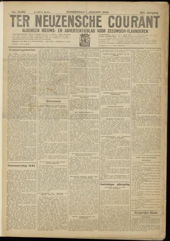 Ter Neuzensche Courant. Algemeen Nieuws- en Advertentieblad voor Zeeuwsch-Vlaanderen / Neuzensche Courant ... (idem) / (Algemeen) nieuws en advertentieblad voor Zeeuwsch-Vlaanderen 1942-01-01