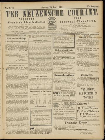 Ter Neuzensche Courant. Algemeen Nieuws- en Advertentieblad voor Zeeuwsch-Vlaanderen / Neuzensche Courant ... (idem) / (Algemeen) nieuws en advertentieblad voor Zeeuwsch-Vlaanderen 1910-06-28