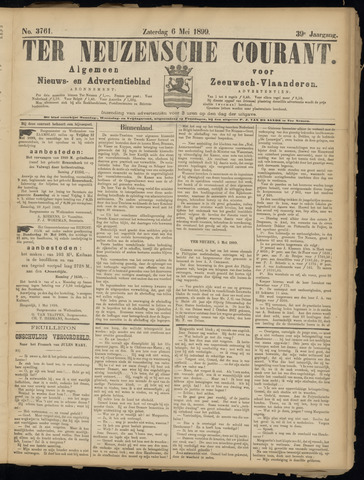 Ter Neuzensche Courant. Algemeen Nieuws- en Advertentieblad voor Zeeuwsch-Vlaanderen / Neuzensche Courant ... (idem) / (Algemeen) nieuws en advertentieblad voor Zeeuwsch-Vlaanderen 1899-05-06