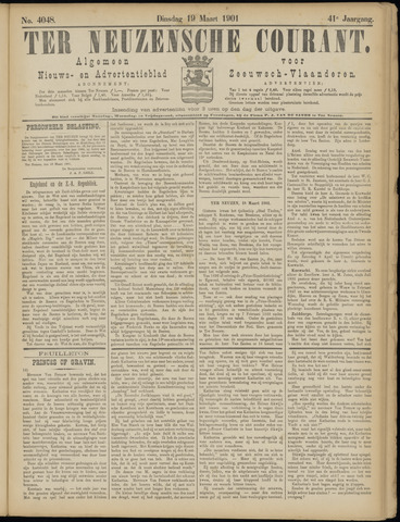 Ter Neuzensche Courant. Algemeen Nieuws- en Advertentieblad voor Zeeuwsch-Vlaanderen / Neuzensche Courant ... (idem) / (Algemeen) nieuws en advertentieblad voor Zeeuwsch-Vlaanderen 1901-03-19
