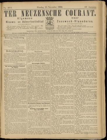 Ter Neuzensche Courant. Algemeen Nieuws- en Advertentieblad voor Zeeuwsch-Vlaanderen / Neuzensche Courant ... (idem) / (Algemeen) nieuws en advertentieblad voor Zeeuwsch-Vlaanderen 1904-11-15
