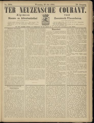 Ter Neuzensche Courant. Algemeen Nieuws- en Advertentieblad voor Zeeuwsch-Vlaanderen / Neuzensche Courant ... (idem) / (Algemeen) nieuws en advertentieblad voor Zeeuwsch-Vlaanderen 1884-07-30