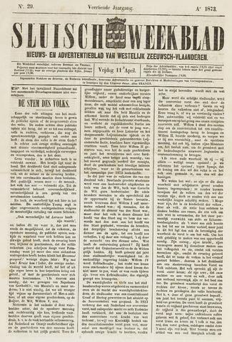 Sluisch Weekblad. Nieuws- en advertentieblad voor Westelijk Zeeuwsch-Vlaanderen 1873-04-11