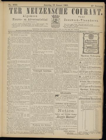 Ter Neuzensche Courant. Algemeen Nieuws- en Advertentieblad voor Zeeuwsch-Vlaanderen / Neuzensche Courant ... (idem) / (Algemeen) nieuws en advertentieblad voor Zeeuwsch-Vlaanderen 1901-01-19