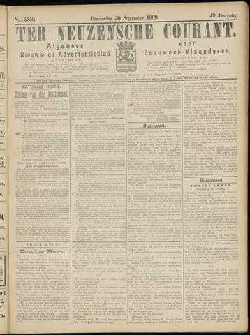 Ter Neuzensche Courant. Algemeen Nieuws- en Advertentieblad voor Zeeuwsch-Vlaanderen / Neuzensche Courant ... (idem) / (Algemeen) nieuws en advertentieblad voor Zeeuwsch-Vlaanderen 1909-09-30