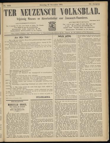 Ter Neuzensch Volksblad. Vrijzinnig nieuws- en advertentieblad voor Zeeuwsch- Vlaanderen / Zeeuwsch Nieuwsblad. Nieuws- en advertentieblad voor Zeeland 1913-11-22