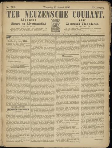 Ter Neuzensche Courant. Algemeen Nieuws- en Advertentieblad voor Zeeuwsch-Vlaanderen / Neuzensche Courant ... (idem) / (Algemeen) nieuws en advertentieblad voor Zeeuwsch-Vlaanderen 1892-01-13