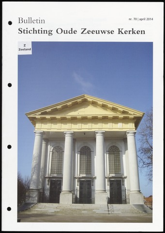 Bulletin Stichting Oude Zeeuwse kerken 2014-04-01