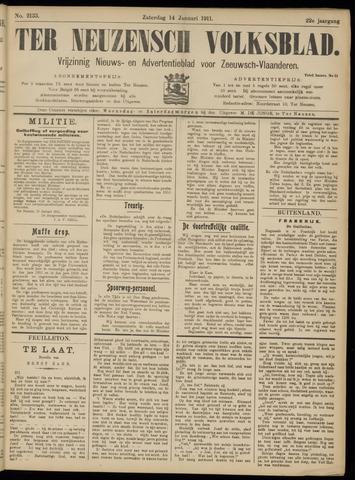 Ter Neuzensch Volksblad. Vrijzinnig nieuws- en advertentieblad voor Zeeuwsch- Vlaanderen / Zeeuwsch Nieuwsblad. Nieuws- en advertentieblad voor Zeeland 1911-01-14