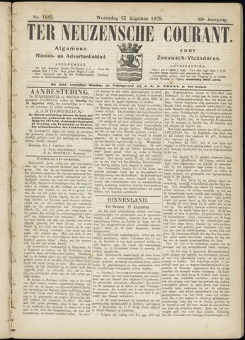 Ter Neuzensche Courant. Algemeen Nieuws- en Advertentieblad voor Zeeuwsch-Vlaanderen / Neuzensche Courant ... (idem) / (Algemeen) nieuws en advertentieblad voor Zeeuwsch-Vlaanderen 1879-08-13