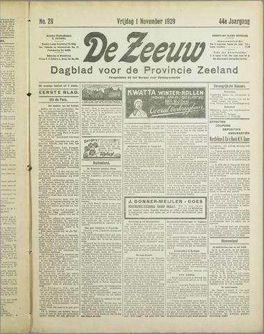 De Zeeuw. Christelijk-historisch nieuwsblad voor Zeeland 1929-11-01