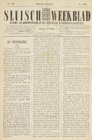 Sluisch Weekblad. Nieuws- en advertentieblad voor Westelijk Zeeuwsch-Vlaanderen 1875-03-02