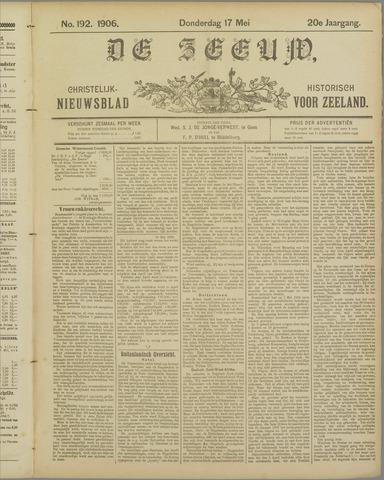 De Zeeuw. Christelijk-historisch nieuwsblad voor Zeeland 1906-05-17