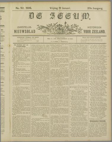 De Zeeuw. Christelijk-historisch nieuwsblad voor Zeeland 1906-01-19