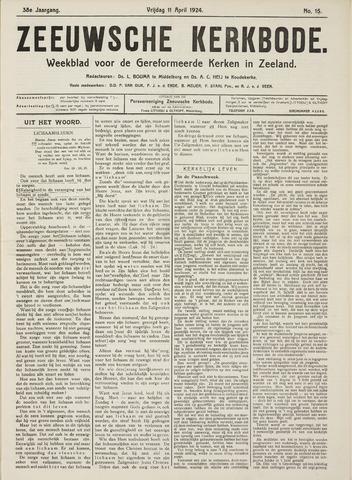 Zeeuwsche kerkbode, weekblad gewijd aan de belangen der gereformeerde kerken/ Zeeuwsch kerkblad 1924-04-11