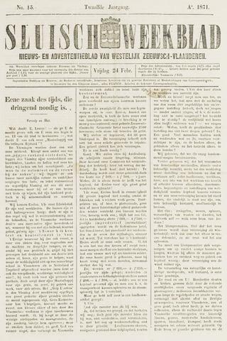 Sluisch Weekblad. Nieuws- en advertentieblad voor Westelijk Zeeuwsch-Vlaanderen 1871-02-24