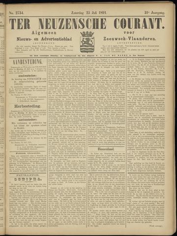Ter Neuzensche Courant. Algemeen Nieuws- en Advertentieblad voor Zeeuwsch-Vlaanderen / Neuzensche Courant ... (idem) / (Algemeen) nieuws en advertentieblad voor Zeeuwsch-Vlaanderen 1891-07-25