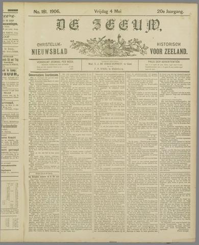 De Zeeuw. Christelijk-historisch nieuwsblad voor Zeeland 1906-05-04