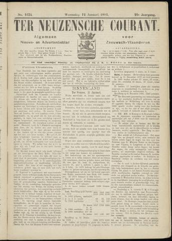Ter Neuzensche Courant. Algemeen Nieuws- en Advertentieblad voor Zeeuwsch-Vlaanderen / Neuzensche Courant ... (idem) / (Algemeen) nieuws en advertentieblad voor Zeeuwsch-Vlaanderen 1881-01-12