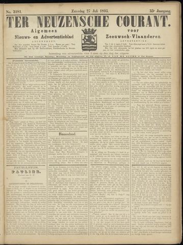 Ter Neuzensche Courant. Algemeen Nieuws- en Advertentieblad voor Zeeuwsch-Vlaanderen / Neuzensche Courant ... (idem) / (Algemeen) nieuws en advertentieblad voor Zeeuwsch-Vlaanderen 1895-07-27