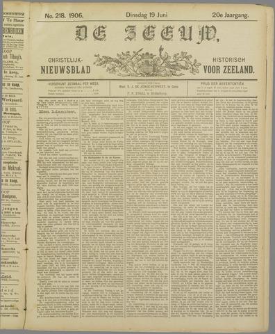 De Zeeuw. Christelijk-historisch nieuwsblad voor Zeeland 1906-06-19