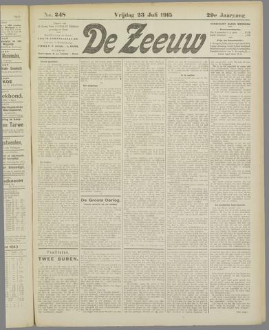 De Zeeuw. Christelijk-historisch nieuwsblad voor Zeeland 1915-07-23