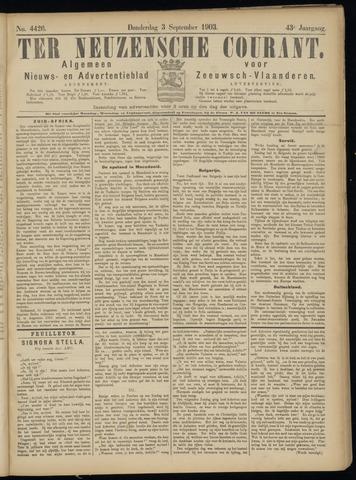 Ter Neuzensche Courant. Algemeen Nieuws- en Advertentieblad voor Zeeuwsch-Vlaanderen / Neuzensche Courant ... (idem) / (Algemeen) nieuws en advertentieblad voor Zeeuwsch-Vlaanderen 1903-09-03