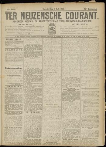 Ter Neuzensche Courant. Algemeen Nieuws- en Advertentieblad voor Zeeuwsch-Vlaanderen / Neuzensche Courant ... (idem) / (Algemeen) nieuws en advertentieblad voor Zeeuwsch-Vlaanderen 1919-07-03