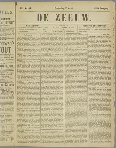 De Zeeuw. Christelijk-historisch nieuwsblad voor Zeeland 1891-03-12