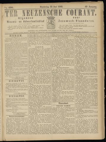 Ter Neuzensche Courant. Algemeen Nieuws- en Advertentieblad voor Zeeuwsch-Vlaanderen / Neuzensche Courant ... (idem) / (Algemeen) nieuws en advertentieblad voor Zeeuwsch-Vlaanderen 1903-06-25