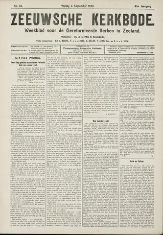 Zeeuwsche kerkbode, weekblad gewijd aan de belangen der gereformeerde kerken/ Zeeuwsch kerkblad 1929-09-06