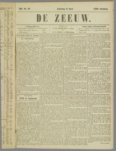 De Zeeuw. Christelijk-historisch nieuwsblad voor Zeeland 1891-04-18