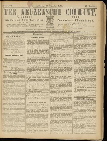 Ter Neuzensche Courant. Algemeen Nieuws- en Advertentieblad voor Zeeuwsch-Vlaanderen / Neuzensche Courant ... (idem) / (Algemeen) nieuws en advertentieblad voor Zeeuwsch-Vlaanderen 1905-08-26